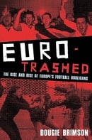Eurotrashed: The Rise and Rise of Europe