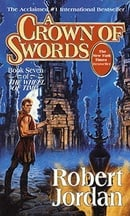 A Crown of Swords (The Wheel of Time, Book 7)