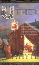Uther (The Camulod Chronicles)