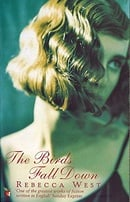 The Birds Fall Down (Virago Modern Classics)