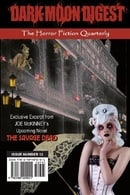 Dark Moon Digest - Issue #12: The Horror Fiction Quarterly