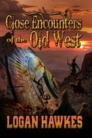 Close Encounters of the Old West