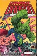 Savage Dragon Volume 15: This Savage World (Savage Dragon)