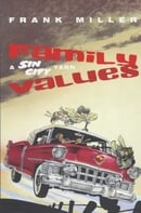 Sin City, Vol. 5: Family Values