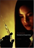 Agitator: The Cinema of Takashi Miike