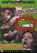 The Ghastly Ones/Seeds of Sin