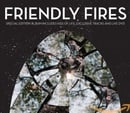 Friendly Fires (Expanded)