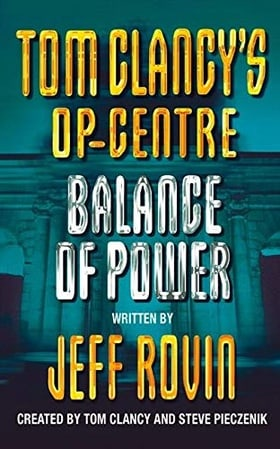 Balance of Power (Tom Clancy's Op-Centre, Book 5)