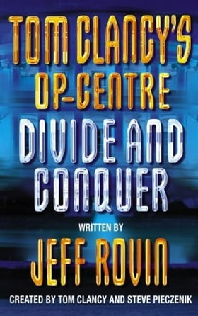 Divide and Conquer (Tom Clancy's Op-Centre, Book 8)