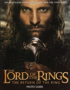 The Lord of the Rings - The Return of the King Photo Guide