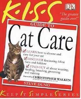 KISS Guide To Cat Care (Keep it Simple Guides)