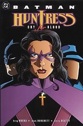 Batman: Huntress - Cry for Blood