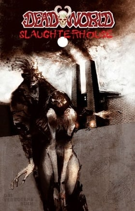 Deadworld Volume 3: Slaughterhouse: Slaughterhouse v. 3