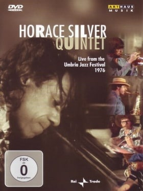 Horace Silver Quintet: Live from the Umbria Jazz Festival 1976