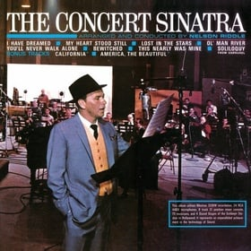 The Concert Sinatra / [Remastered & Expanded]