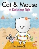 Cat & Mouse: A Delicious Tale