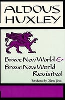 Brave New World, and, Brave New World Revisited