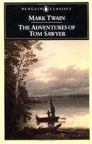 The Adventures of Tom Sawyer (Penguin Classics)