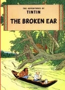 The Broken Ear (The Adventures of Tintin)