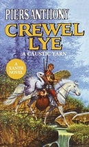 Xanth 8: Crewel Lye: A Caustic Yarn