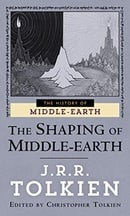 The Shaping of Middle-Earth: The Quenta, the Ambarkanta and the Annals (The History of Middle-Earth,