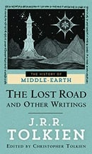 The Lost Road and Other Writings (The History of Middle-Earth, Vol. 5)