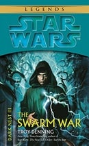 The Swarm War (Star Wars: Dark Nest, Book 3)