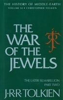 The War of the Jewels: The Later Silmarillion, Part Two (The History of Middle-Earth, Vol. 11)