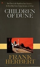 Children of Dune (Dune Chronicles, Book 3)