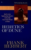 Heretics of Dune (Dune Chronicles, Book 5)