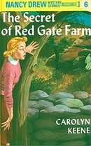 The Secret of Red Gate Farm (Nancy Drew, Book 6)