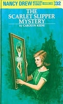 Nancy Drew 32: The Scarlet Slipper Mystery
