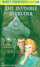 The Invisible Intruder (Nancy Drew, No.46)