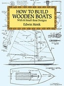 How to Build Wooden Boats: With 16 Small-Boat Designs (Dover Woodworking)