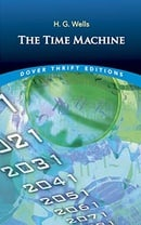 The Time Machine (Dover Thrift Editions)