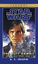 The Hutt Gambit (Star Wars: The Han Solo Trilogy, Vol. 2)