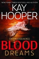 Blood Dreams (Bishop/Special Crimes Unit Novels)