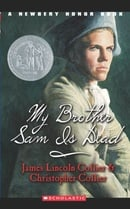 My Brother Sam Is Dead (A Newberry Honor Book)