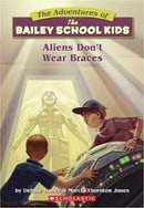 The	Adventures of the Bailey School Kids: Aliens Don