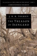 The Treason of Isengard: The History of The Lord of the Rings, Part Two (The History of Middle-Earth