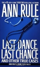 Last Dance, Last Chance (Ann Rule