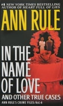 In the Name of Love: Ann Rule