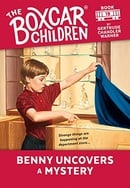 Benny Uncovers a Mystery (The Boxcar Children Mysteries #19)