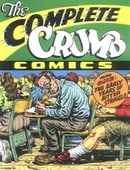 The Complete Crumb Comics Vol. 1: The Early Years of Bitter Struggle