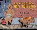Rehabilitating Mr. Wiggles: Vol. 1