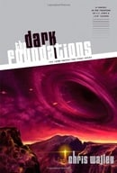 The Dark Foundations (The Lamb among the Stars, Book 2)