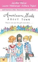 American Girls About Town: They