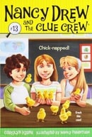 Chick-napped! (Nancy Drew and the Clue Crew)