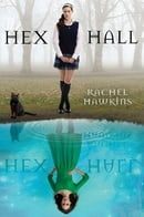 Hex Hall (Hex Hall, Book 1)