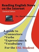 Reading English News on the Internet: A Guide to Connectors, Verbs, Expressions, and Vocabulary for